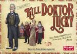 Kill Doktor Lucky Deluxe Jubiläumsausgabe : die Regeln vorab